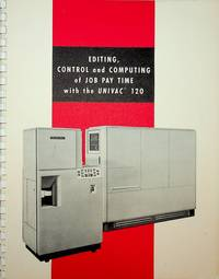 Editing, Control and Computing of Job Pay Time with the UNIVAC 120 Punched-card Computer