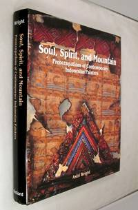 Soul, Spirit, and Mountain: Preoccupations of Contemporary Indonesian Painters