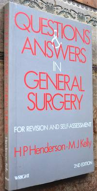 Questions And Answers In General Surgery for Revision and Self-Assessment