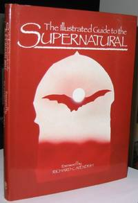 The Illustrated Guide to the Supernatural