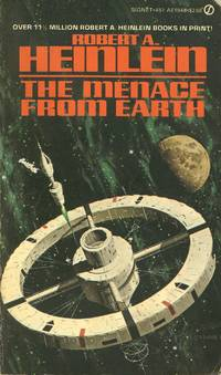 The Menace From Earth by  Robert A Heinlein - Paperback - 15th Printing - from Bookmarc Books and Biblio.com