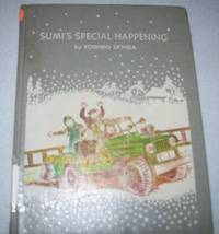 Sumi's Special Happening by Yoshiko Uchida - First Edition - 1966 - from Easy Chair Books (SKU: 104045)