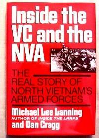 Inside The VC And The NVA. The Real Story of North Vietnam's Armed Forces