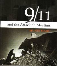 9/11 and the Attack on Muslims