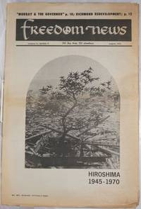 image of Freedom News: advocating peace and human dignity - in our time; vol. 4, #8, August 1970; Hiroshima 1945-1970