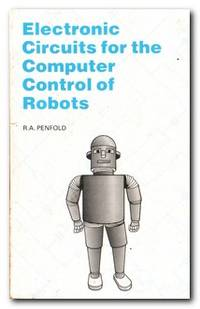 Electronic Circuits for the Computer Control of Robots