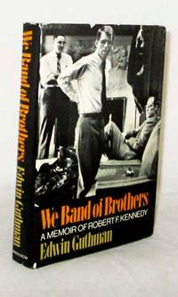 image of We Band of Brothers A Memoir of Robert F. Kennedy