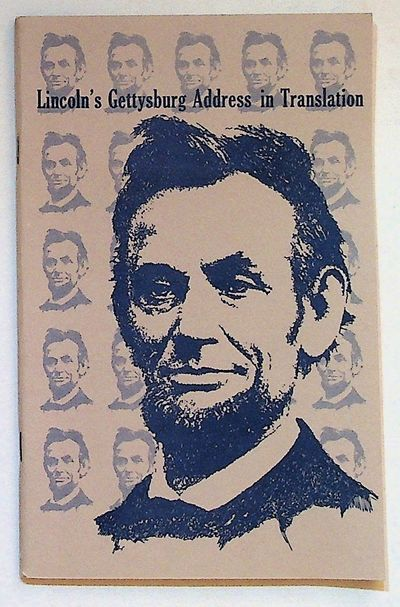 Washington DC: Library of Congress, 1972. Softcover. Fine. Softcover. The Gettysburg Address transla...