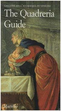 Gallerie dell'Accademia di Venezia. The Quadreria Guide