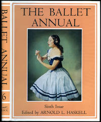The Ballet Annual 1952 | A Record and Year Book of the Ballet [Sixth (6th) Issue].