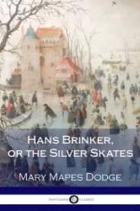 image of Hans Brinker, or the Silver Skates