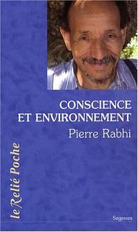 Conscience et environnement : La symphonie de la vie by Rabhi Pierre - Paperback - 2008 - from davidlong68 and Biblio.com