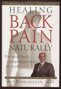 Healing Back Pain Naturally ;  The Mind-Body Program Proven to Work  The  Mind-Body Program Proven to Work