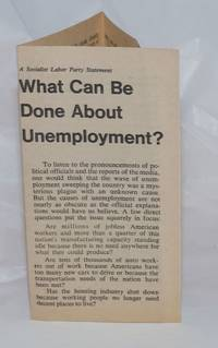image of What can be done about unemployment?  A Socialist Labor Party statement