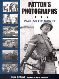 Patton\'s Photographs War as He Saw It