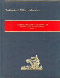 Military Preventive Medicine, Mobilization And Deployment, Volume 1