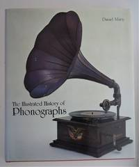 The illustrated history of Phonographs