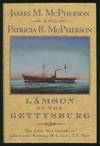 Lamson Of the Gettysburg - the Civil War Letters Of Lieutenant Roswell H Lamson, Us Navy