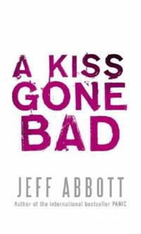 A Kiss Gone Bad (Whit Mosley)