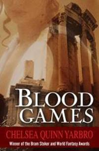Blood Games (The Saint-Germain Cycle)