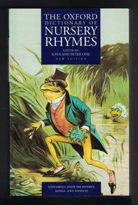 image of THE OXFORD DICTIONARY OF NURSERY RHYMES