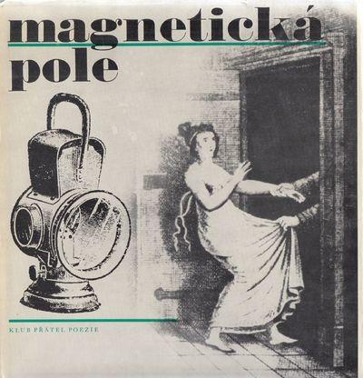 Magnetická pole [The Magnetic Fields]