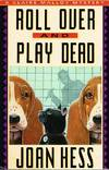 image of Roll Over and Play Dead: A Claire Malloy Mystery