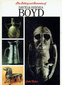 The Pottery and Ceramics of David & Hermia Boyd