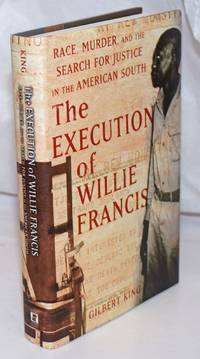 image of The Execution of Willie Francis: Race, Murder, and the Search for Justice in the American South