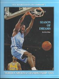 ACC Basketball Handbook's North Carolina National Championship, 1993: Season of Dreams