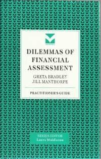 DILEMMAS OF FINANCIAL ASSESSMENT