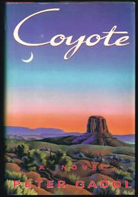 Coyote: A Novel by  Peter Gadol - First Edition  - 1990 - from Granada Bookstore  (Member IOBA) and Biblio.com