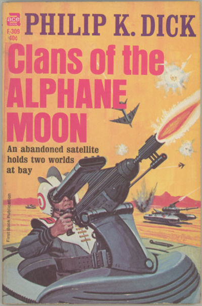 New York: Ace Books, 1964. Small octavo, pictorial wrappers. First edition. Ace Books F309.
