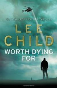 image of Worth Dying For: (Jack Reacher 15)