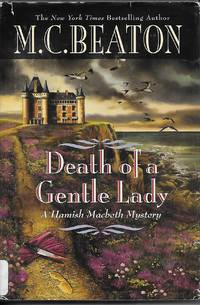 Death Of A Gentle Lady by  M. C Beaton - Hardcover - Large Print Edition - 2008 - from Ye Old Bookworm (SKU: 6517)