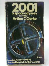 2001, A Space Odyssey by Arthur C. Clarke - Paperback - 1978 - from The World of Rare Books and Biblio.co.uk