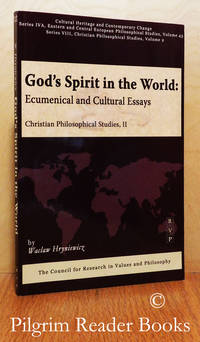 God's Spirit in the World: Ecumenical and Cultural Essays. (Christian  Philosophical Studies II).