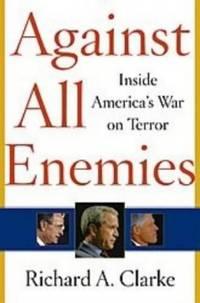 Against All Enemies: Inside America's War on Terror by  Richard A Clarke  - Paperback  - from World of Books Ltd (SKU: GOR000781605)
