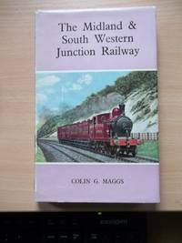image of The Midland & South Western Junction Railway a very scarce ttitle in this useful series,coloured frontis. many photos and drawings,