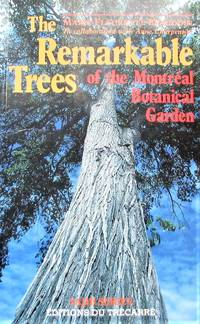 image of Remarkable Trees of the Montréal Botanical Garden