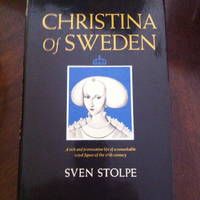 Christina of Sweden: A rich and provocative life of a remarkable royal figure of the 17th century