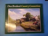 Country Connections by Don Breckon - Hardcover - Reprint - 1993 - from Carmarthenshire Rare Books. (SKU: 106731)