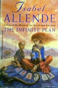 The Infinite Plan by Allende Isabel - Paperback - Reprint - 1994 - from Marlowes Books (SKU: 058827)