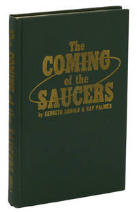 The Coming of the Saucers: A Documentary Report on the Sky Objects that Have Mystified the World