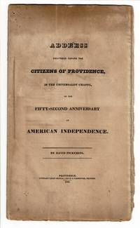 Address delivered before the citizens of Providence, in the Universalist Chapel, for the fifty-second anniversary of American independence