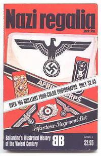 image of NAZI REGALIA.  BALLANTINE'S ILLUSTRATED HISTORY OF THE VIOLENT CENTURY.