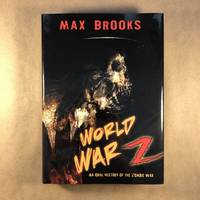 World War Z (An Oral History of the Zombie Wars)