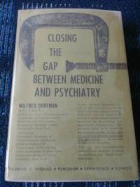 Closing The Gap Between Medicine And Psychiatry
