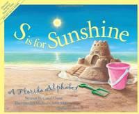 S is for Sunshine: A Florida Alphabet (Sleeping Bear Press alphabet books)