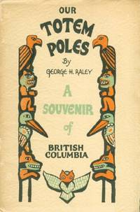 Monograph of the Totem-Poles in Stanley Park, Vancouver, British Columbia